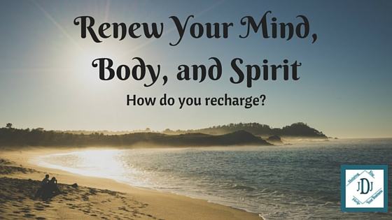 Renew your mind, body and spirit