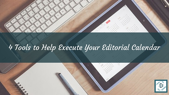 Execute Your Editorial Calendar